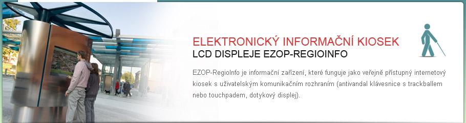 LCD displej - EZOP - RegioInfo Venkovní informační kiosek